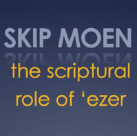 The Scriptural Role of 'Ezer